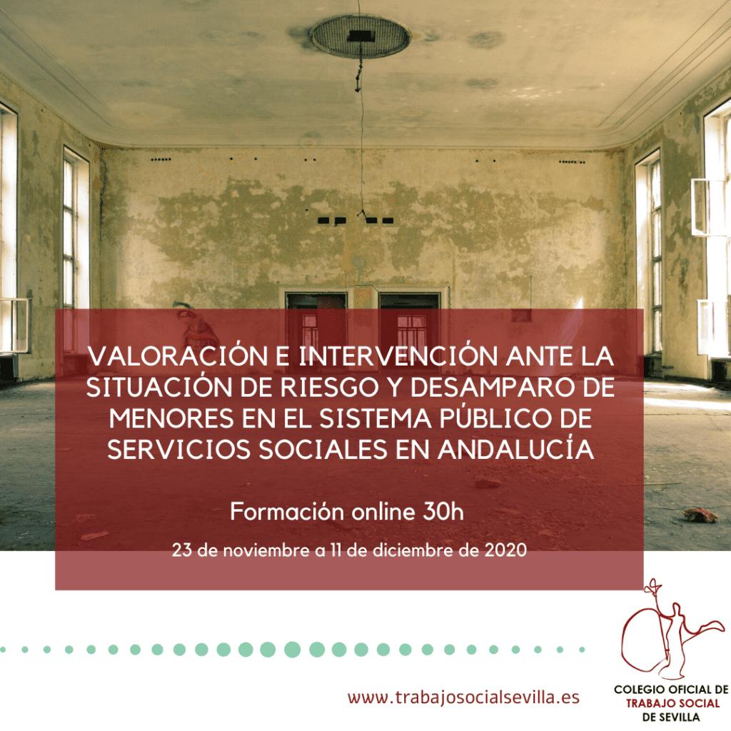 Cartel del curso Valoración e intervención ante la situación de riesgo y desamparo de menores en el sistema público de servicios sociales en Andalucía
